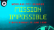 Mission: Impossible - School holiday activity